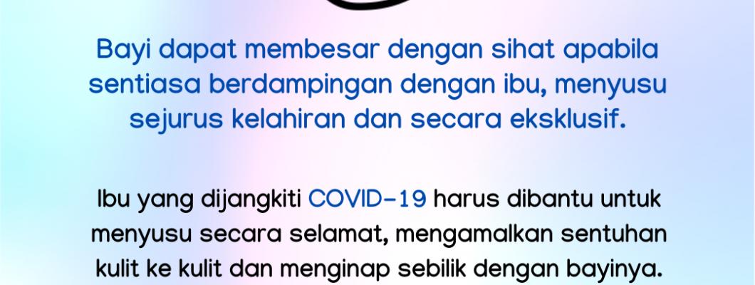 COVID-19: Teruskan Menyusu
